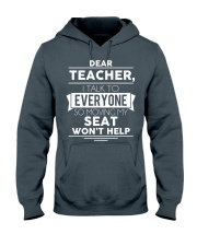 Dear teacher i talk to everyone so moving my seat Hooded Sweatshirt thumbnail