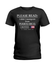 Please read I didn't immigrate from Puerto Rico Ladies T-Shirt thumbnail