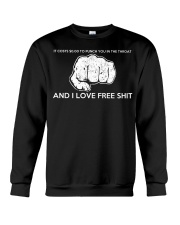 It costs punch you in the throat and I love Crewneck Sweatshirt thumbnail