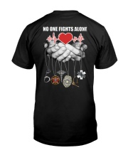 Nurse no one fights alone Classic T-Shirt back