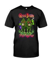 Pot Marijuana Good Buds Stick Together Classic T-Shirt thumbnail