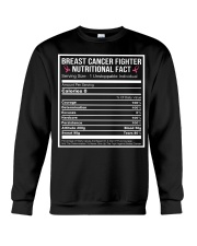 Breast cancer fighter nutritional facts  Crewneck Sweatshirt thumbnail