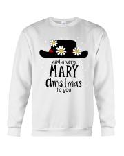 And a very mary Christmas to you  Crewneck Sweatshirt thumbnail