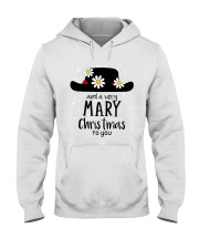 And a very mary Christmas to you  Hooded Sweatshirt thumbnail