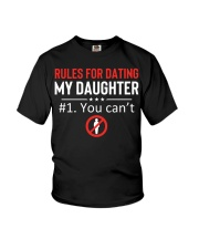 Rules for dating my daughter 1you can't Youth T-Shirt thumbnail