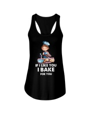 If I like you I bake for you Ladies Flowy Tank thumbnail