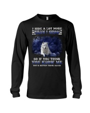 I hide a lot more than I show so if you think you  Long Sleeve Tee thumbnail