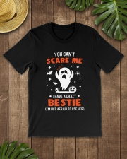 You cant scare me I have a crazy bestie Premium Fit Mens Tee lifestyle-mens-crewneck-front-18