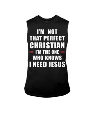 I'm not that perfect Christian I'm the one who  Sleeveless Tee thumbnail