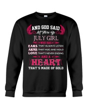 And God said let there be July girl who has ears Crewneck Sweatshirt thumbnail