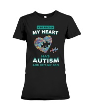 A big piece of my heart has autism and he's my son Premium Fit Ladies Tee thumbnail