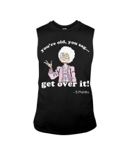 SPetrillo you are old you sag get over it Sleeveless Tee thumbnail