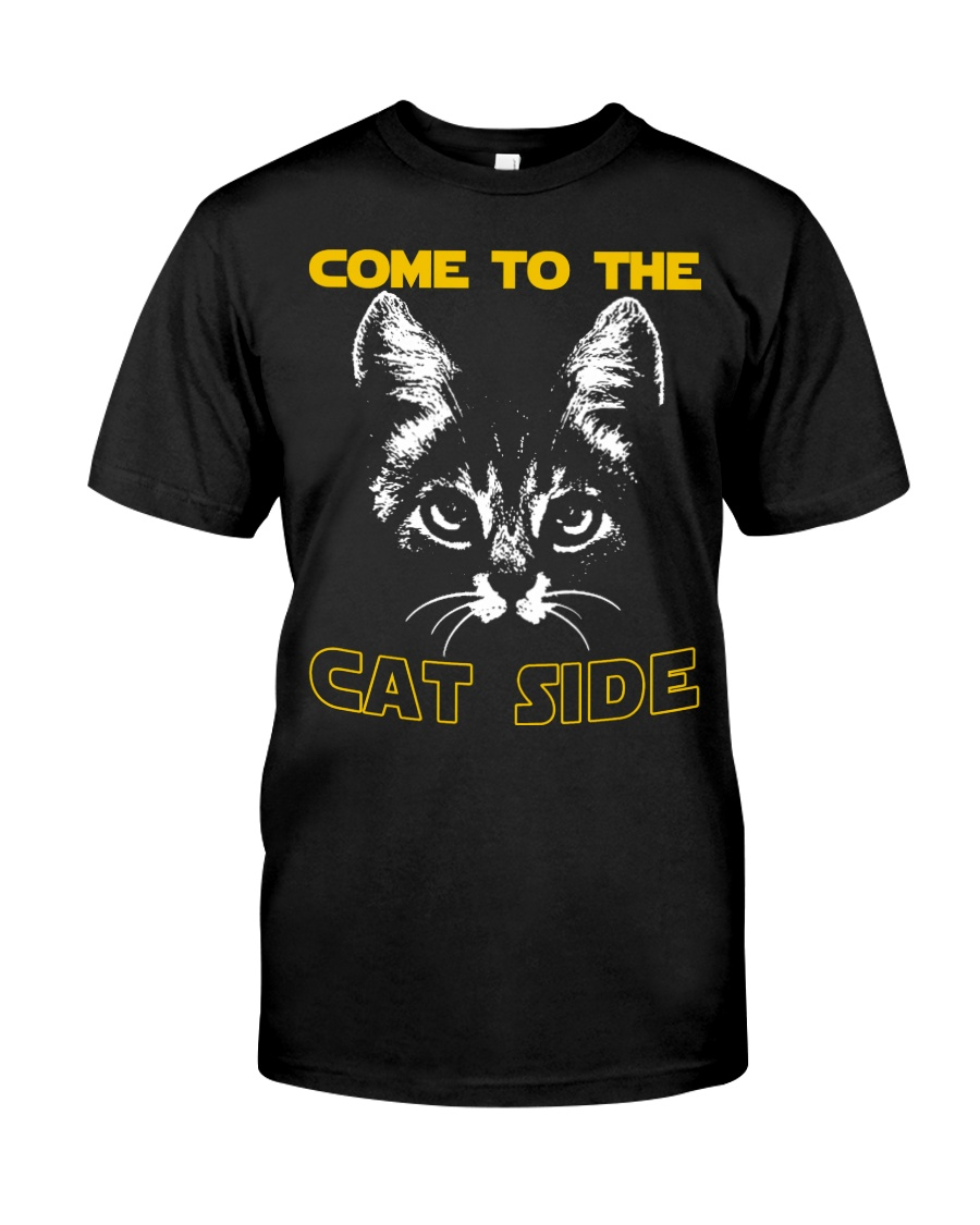 Come to the cat side shirt Classic T-Shirt