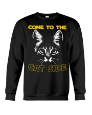 Come to the cat side shirt Crewneck Sweatshirt thumbnail