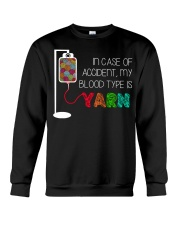 In case of accident my blood type is yarn  Crewneck Sweatshirt thumbnail