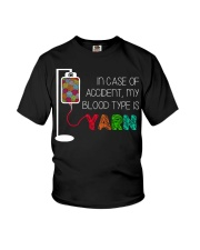 In case of accident my blood type is yarn  Youth T-Shirt thumbnail