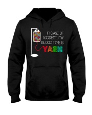 In case of accident my blood type is yarn  Hooded Sweatshirt thumbnail