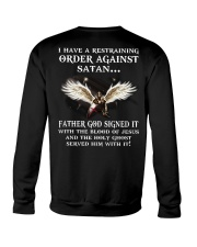 I have a restraining order against satan Father  Crewneck Sweatshirt thumbnail