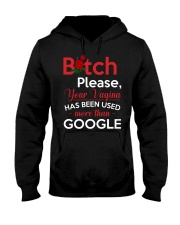 Bitch please your vagina has been used Hooded Sweatshirt thumbnail