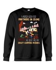 I asked god for a partner in crime he sent me my c Crewneck Sweatshirt thumbnail