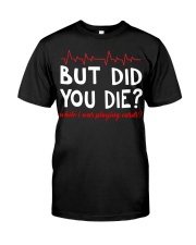 But did you die while i was playing cards Premium Fit Mens Tee front
