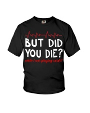 But did you die while i was playing cards Youth T-Shirt thumbnail