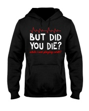 But did you die while i was playing cards Hooded Sweatshirt thumbnail