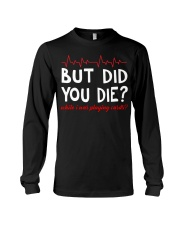 But did you die while i was playing cards Long Sleeve Tee thumbnail