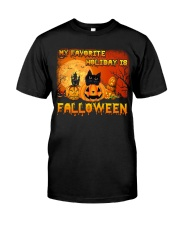 My favorite holiday is falloween Classic T-Shirt front