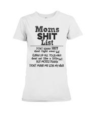 Moms shit list don't break shit don't fight Premium Fit Ladies Tee thumbnail