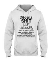 Moms shit list don't break shit don't fight Hooded Sweatshirt thumbnail