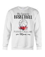 my favorite basketball player calls me mom Crewneck Sweatshirt thumbnail