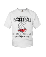 my favorite basketball player calls me mom Youth T-Shirt thumbnail