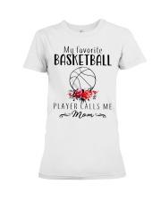 my favorite basketball player calls me mom Premium Fit Ladies Tee thumbnail