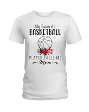 my favorite basketball player calls me mom Ladies T-Shirt front