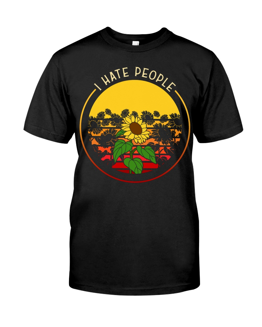 Sunflower I hate people Classic T-Shirt