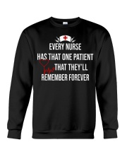 Every nurse has that one patient that they'll reme Crewneck Sweatshirt thumbnail