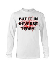 Put it in reverse Terry Long Sleeve Tee tile