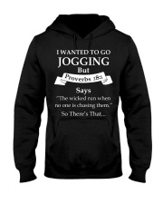 I wanted to go jogging but proverbs 28-1 says the  Hooded Sweatshirt thumbnail