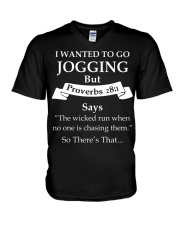 I wanted to go jogging but proverbs 28-1 says the  V-Neck T-Shirt thumbnail