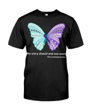 Butterfly no story should end too soon Classic T-Shirt thumbnail
