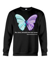 Butterfly no story should end too soon Crewneck Sweatshirt thumbnail
