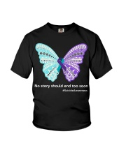 Butterfly no story should end too soon Youth T-Shirt thumbnail