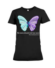 Butterfly no story should end too soon Premium Fit Ladies Tee thumbnail