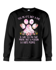 Tell me It's just a dog and I will tell you floral Crewneck Sweatshirt thumbnail