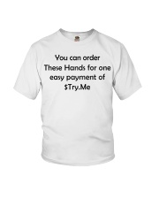 You can order these hands for one easy payment Youth T-Shirt thumbnail