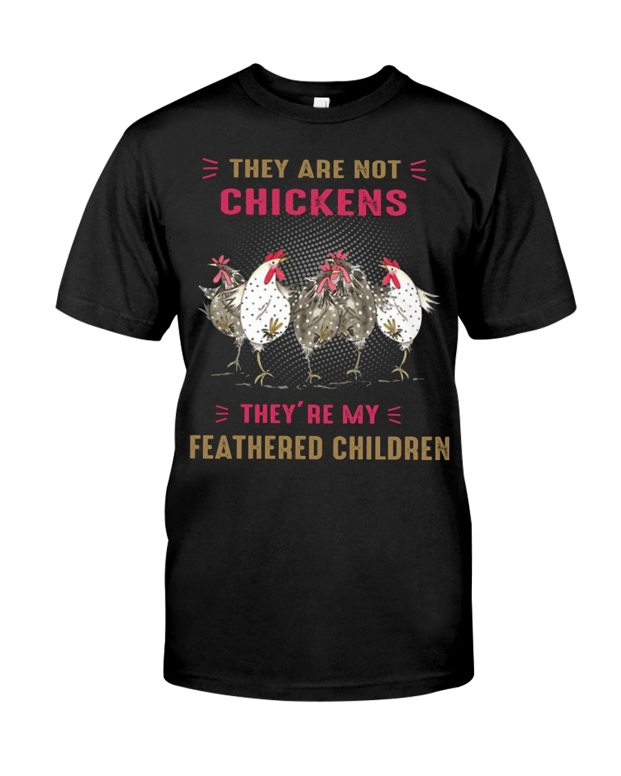 They are not chickens they're my feathered  Premium Fit Mens Tee