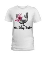 Chicken floral not today clucker Ladies T-Shirt thumbnail