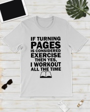 If turning pages is considered exercise  Classic T-Shirt lifestyle-mens-crewneck-front-17
