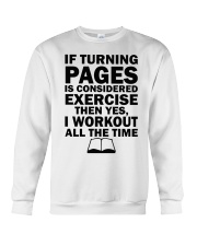 If turning pages is considered exercise  Crewneck Sweatshirt thumbnail